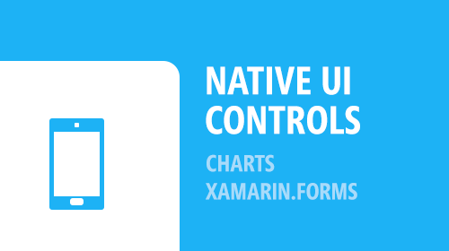 Native UI Controls - Charts v1.1 CTP with Xamarin.Forms support
