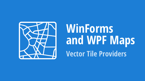 WinForms and WPF Maps – Vector Tile Providers (v20.1)