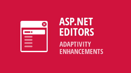 ASP.NET & MVC Editors - Adaptivity Enhancements (v18.2)