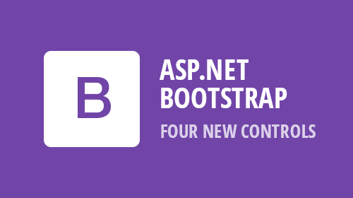 ASP.NET Bootstrap - Four New Controls (v18.2)