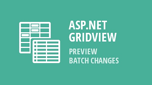 ASP.NET and MVC GridView - Callback Support and Preview Changes in Batch Edit (v18.2)