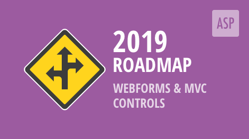 ASP.NET 2019 Roadmap - New ASP.NET WebForms and MVC Controls – Your Vote Counts