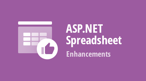 ASP.NET Spreadsheet - Enhancements (v19.1)