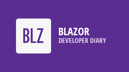 DevExpress UI for Blazor - Developer Diary and Preview 10 (Now Available)