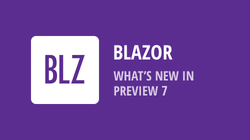 DevExpress UI for Blazor - Preview 7 - New Features (Now Available)
