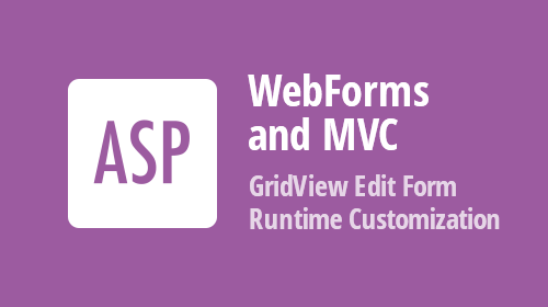 ASP.NET - Grid And Card View - Edit Form Layout Runtime Customization - v19.2 (Now Available)