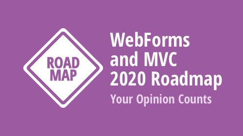 ASP.NET WebForms and MVC Roadmap 2020 - Your Vote Counts