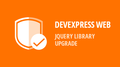 Upgrade to jQuery v3.5.1+ - DevExpress Controls