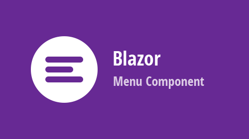 Blazor UI Components - New Menu (Available now in v20.2.5)