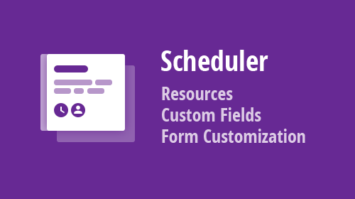Scheduler for Blazor - Resources, Custom Fields, Form Customization (available in v20.2)