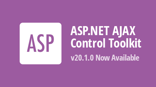 ASP.NET AJAX Control Toolkit v20.1.0 - Now Available