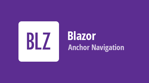 Blazor Components - Free Anchor Navigation Tool