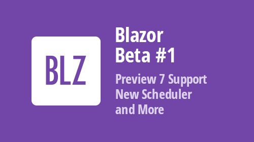 Blazor Components - New Blazor Scheduler Control, Data Grid Enhancements and more (available in Beta #1)