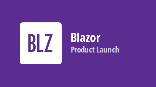 Blazor - Official Release, Free Offer, and Future Plans
