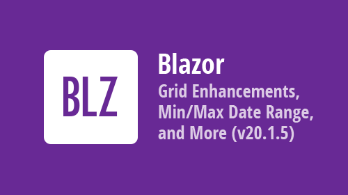 Blazor Components - Data Grid Column Enhancements, Modal Toolbar Items, & New Data Editor features (v20.1.5)