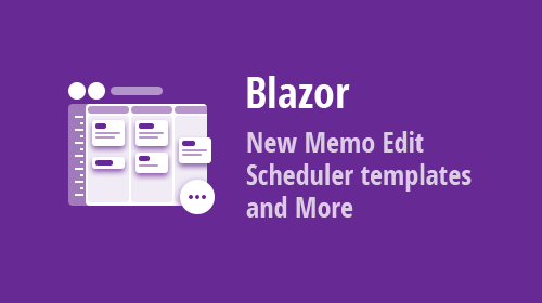 Blazor UI Components - New Memo Edit, Data Grid, and Scheduler enhancements and more (v20.1.6)