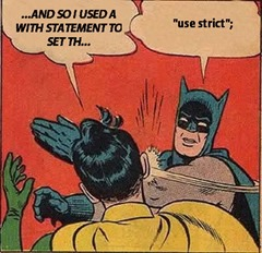BatmanSlapsRobin-UseStrict