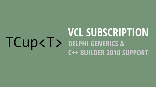 VCL Subscription and C++ Builder 2010 support