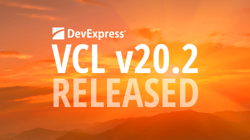 DevExpress VCL Subscription v20.2 released