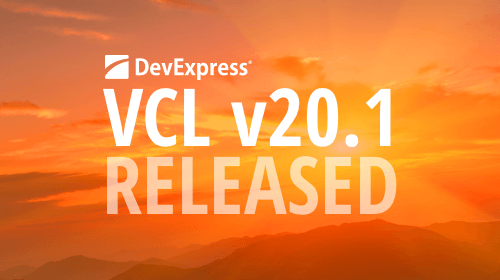 DevExpress VCL Subscription v20.1 released