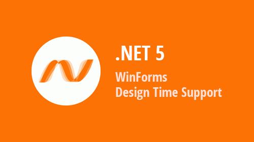 WinForms: .NET 5 Design Time Enhancements