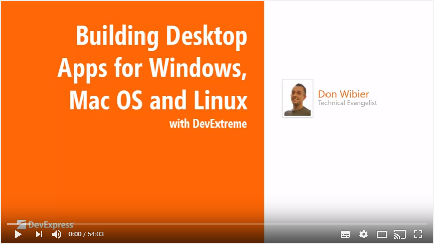 Creating Desktop Apps for Windows, Mac OS and Linux with DevExtreme
