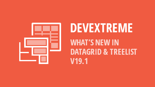 DevExtreme DataGrid & TreeList - Accessibility, UX and API Enhancements (v19.1)