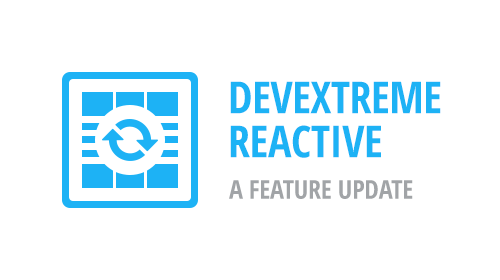 DevExtreme Reactive - A Feature Update (v1.7)