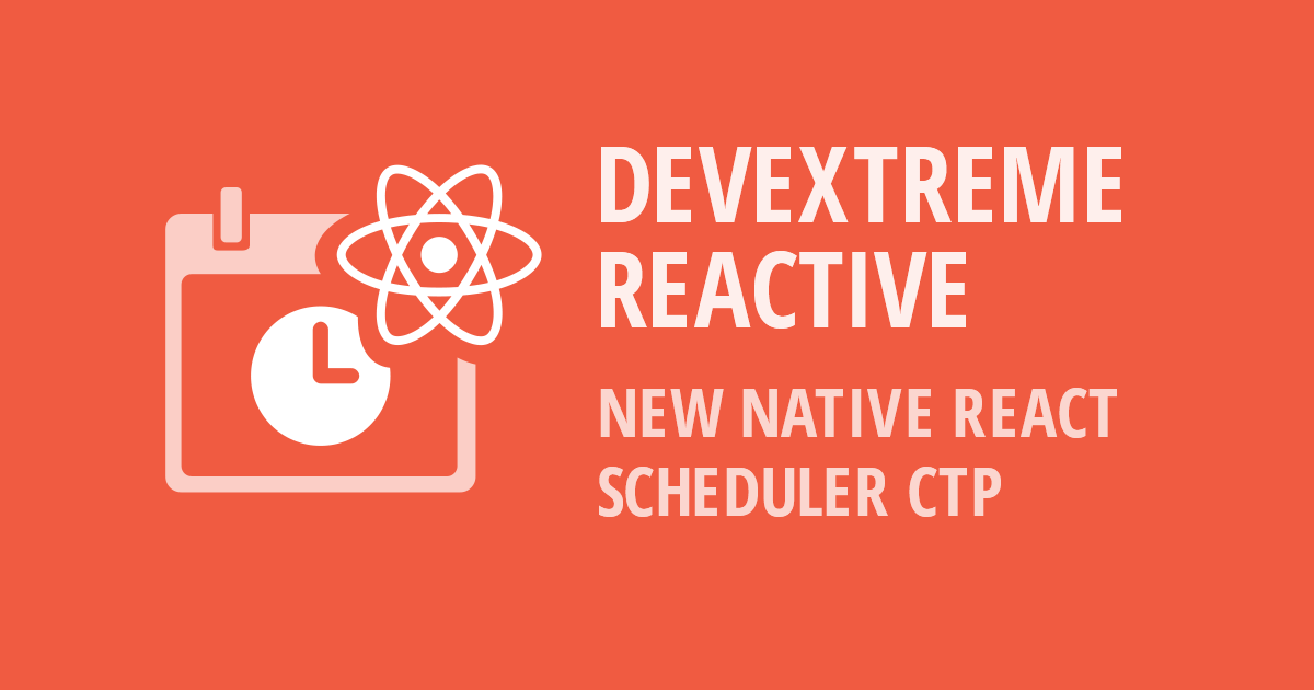 DevExtreme React Scheduler - New Native React Component CTP