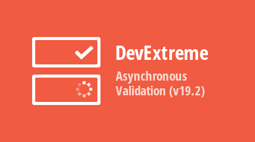 DevExtreme - Asynchronous Validation (v19.2)