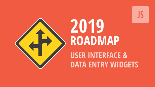 DevExtreme 2019 Roadmap – User Interface & Data Entry Widgets – Your Vote Counts