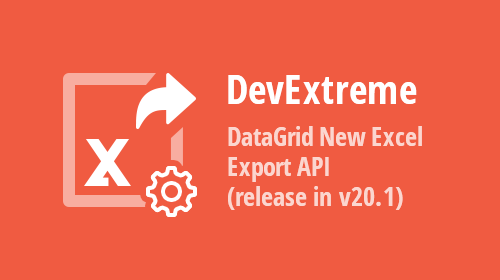 DevExtreme Data Grid - New Excel Export API (RTM in v20.1)