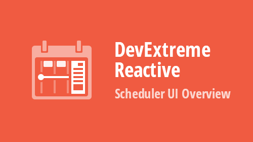DevExtreme React Scheduler – UI Overview