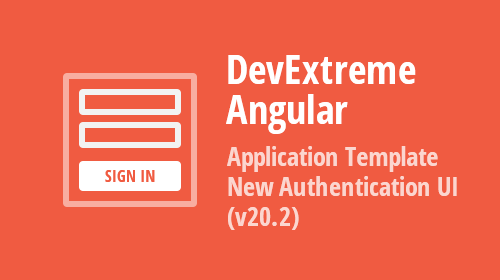 DevExtreme Angular Application Template – New Authentication UI (v20.2)
