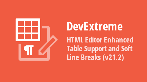 DevExtreme HTML/Markdown Editor – Enhanced Table Support and Soft Line Breaks (v21.2)