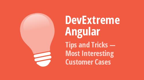 DevExtreme Angular - Tips & Tricks (November - December 2020)