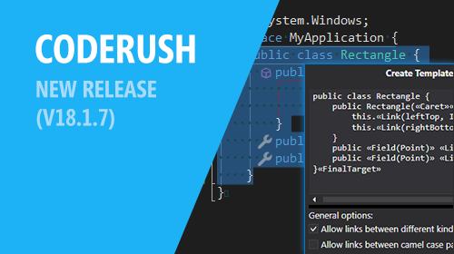 CodeRush – New Release (v18.1.7) for Visual Studio