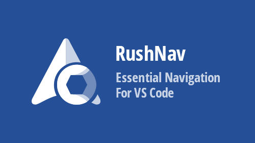 Introducing RushNav 0.0.4 for VS Code