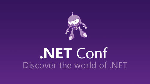 .NET Conf 2019 is Here!