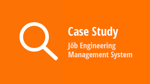Case Study: Jōb Engineering Management System