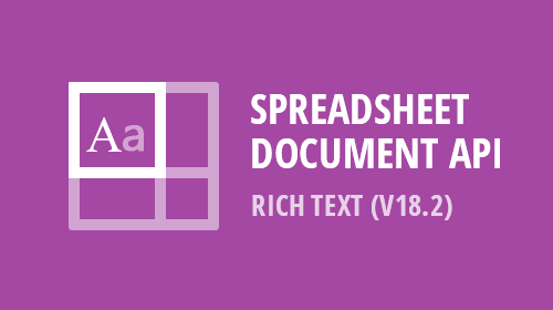 Spreadsheet Document API – Rich Text (v18.2)