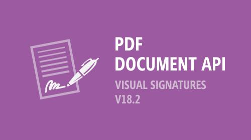 PDF Document API - Visual Signatures (v18.2)
