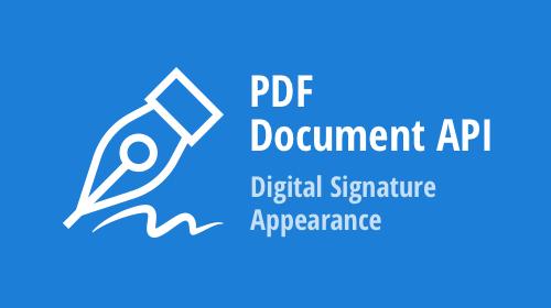 PDF Document API – Digital Signature Appearance (v21.1)