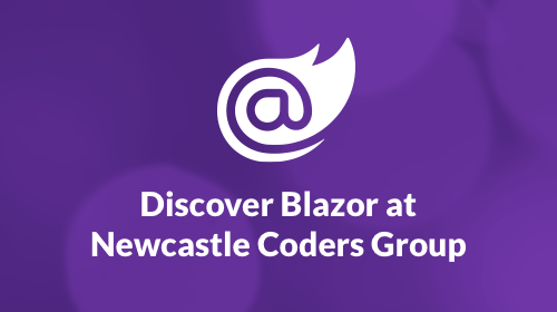 Discover Blazor at Newcastle Coders Group