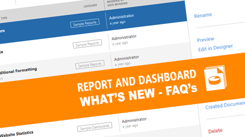 What's New for Dashboards and Reporting : FAQ