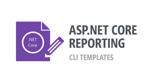 ASP.NET Core Reporting - CLI Templates