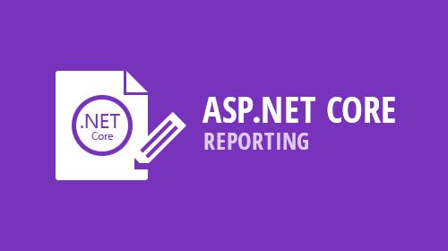 ASP.NET Core - Reporting (v18.2)