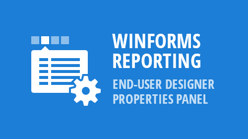 WinForms - Reporting - End-User Designer Properties Panel (v18.2)