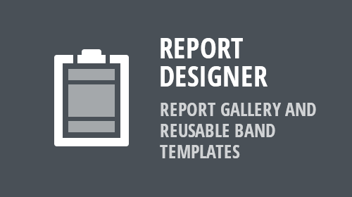 WinForms and WPF Reporting - Report Gallery and Band Templates (v19.1)