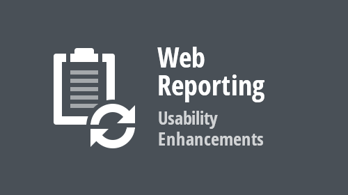 Web Reporting - Usability Enhancements (v19.2)